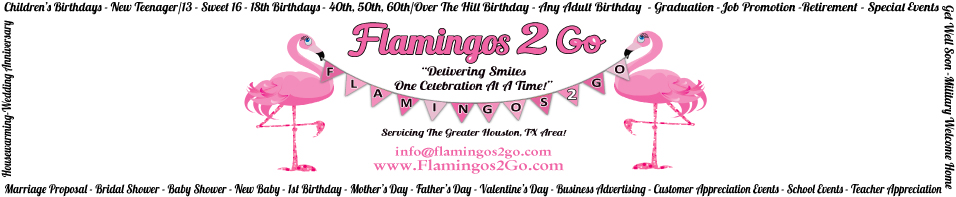 Flamingos 2 Go - Delivering Smiles One Yard At A Time!